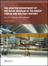 he Aviation Department of the Royal Army Museum