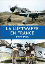 La Luftwaffe en France tome 2